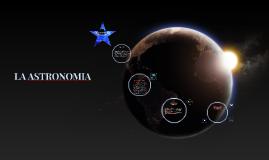 Copy of LA ASTRONOMIA