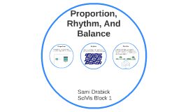 Proportion, Rhythm, And Balance