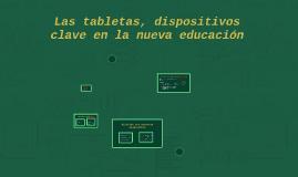Las tabletas, dispositivos clave en la nueva educación