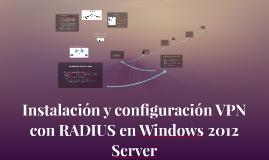 Instalación y configuración VPN con RADIUS en Windows 2012 Server