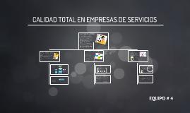 Copy of CALIDAD TOTAL EN EMPRESAS DE SERVICIOS