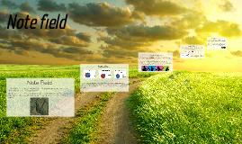 Note Field