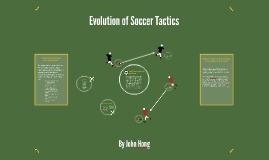 Evolution of Soccer Tactics