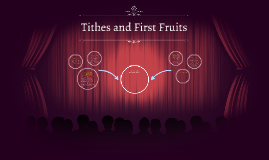 Comparing Tithes and First Fruits