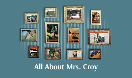 All About Mrs. Croy