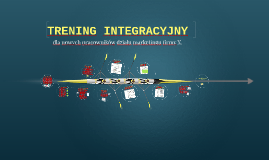 TRENING INTEGRACYJNY