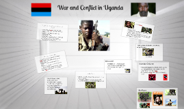 War and Conflict in Uganda