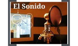 Copy of EL SONIDO