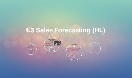 4.3 Sales Forecasting (HL)