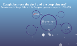 Caught between the devil and the deep blue sea?