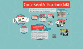 Copy of Copy of TAB - Choice-Based Art Education