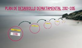 PLAN DE DESARROLLO DEPARTAMENTAL 2012-2015