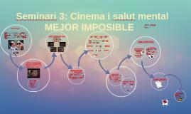 Seminari 3: Cinema i salut mental