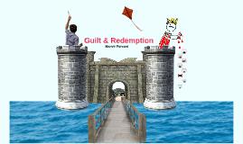 Guilt & Redemption