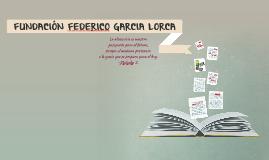 FUNDACION FEDERICO GARCIA LORCA