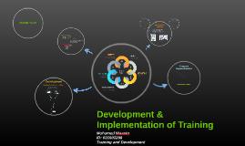 Development & Implementation of Training