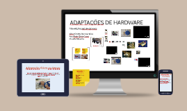 ADAPTAÇÕES DE HARDWARE