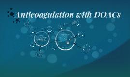 Anticoagulation with NOAC