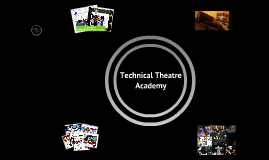 Technical Theatre Academy Pitch