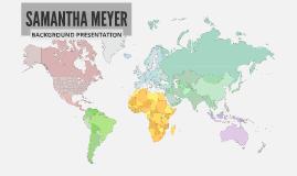 Samantha Meyer Presentation