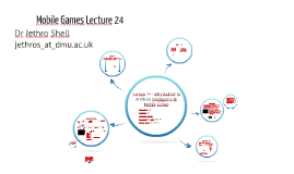 Mobile Games Development - Lecture 24 Artificial Intelligence in Mobile Games
