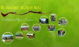 Mis vacaciones:  Región del Maule