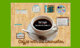 Copy of Copy of Copy of Coffee with the Counselor - Grade 5