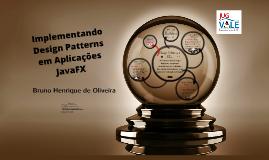 Implementando Design Patterns em Aplicações JavaFX