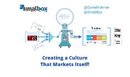 Creating a Culture that Markets Itself