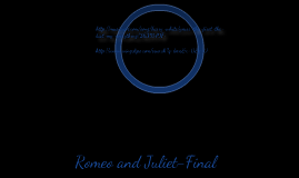 Romeo and Juliet- Final Project