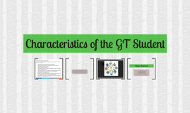Characteristics of the GT Student