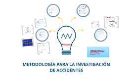 Copy of Metodología para la investigación de accidentes de trabajo.