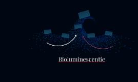 Bioluminescentie