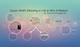 Susan Wolf's Meaning in Life