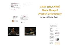 Intro to CMST 4312, Documentary