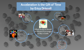 Acceleration is the Gift of Time