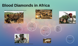 Blood Diamonds in Africa