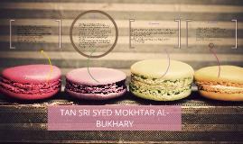 TAN SRI SYED MOKHTAR AL-BUKHARY