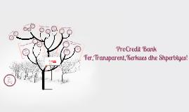 Procredit Bank - Fer, Transparent, Kerkues dhe Shperblyes