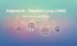 Copy of Edgework - Stephen Lyng