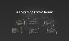ACT/WorkKeys Proctor Training