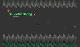 Dr. Victor Chang