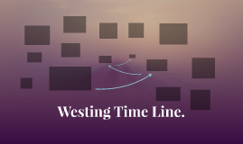 Westing Time Line.