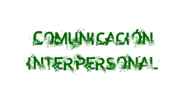 Copy of Comunicacion Interpersonal