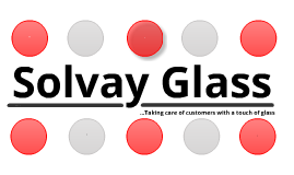 About Solvay Glass