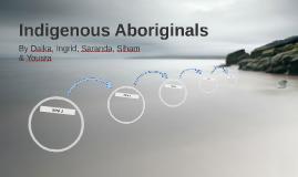 Indigenous Aboriginals