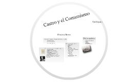 Castro y el Comunismo de Cuba