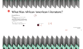What Was African American Literature