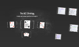 Copy of The ACE Strategy