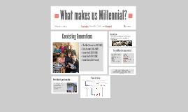 Copy of Copy of Copy of The Millennials